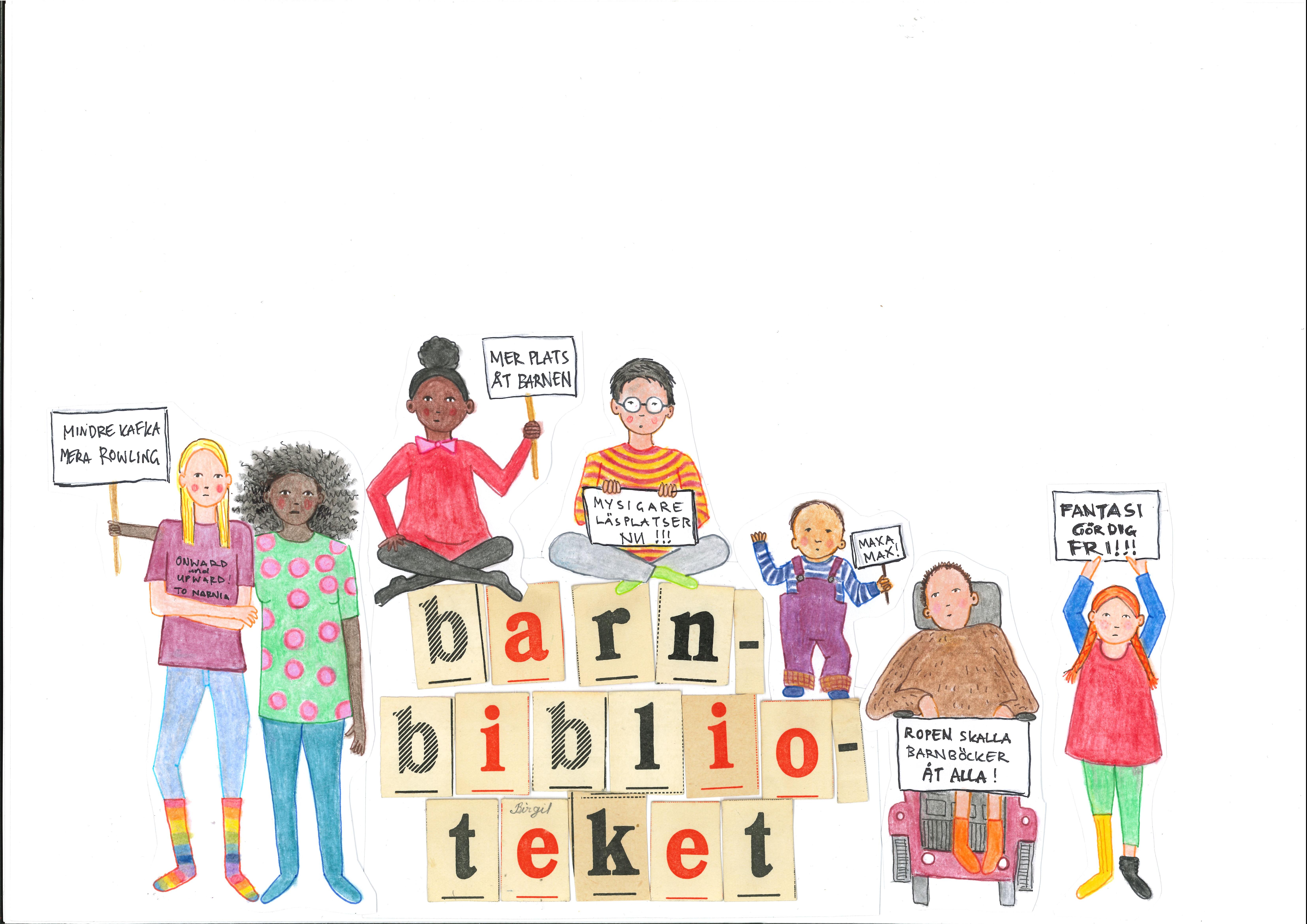 """barn som står med demonstrationsskyltar runt texten """"barnbibliotek""""."""